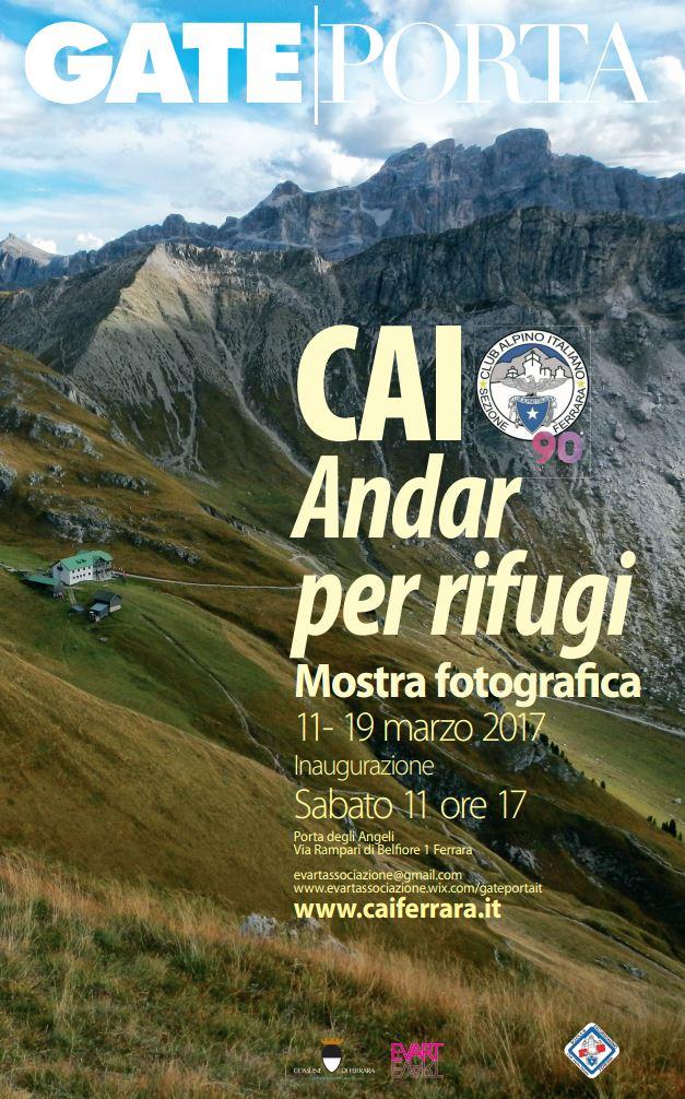 11-26 Marzo 2017, Mostra alla Porta degli Angeli: Andar per Rifugi